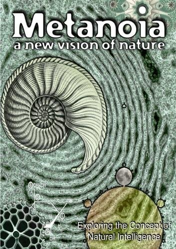 DVD, Metanoia, A New Vision of Nature