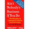 Book, Ain't Nobody's Business if You Do